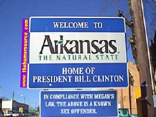 Arkansas, Proud Home of Bill Clinton