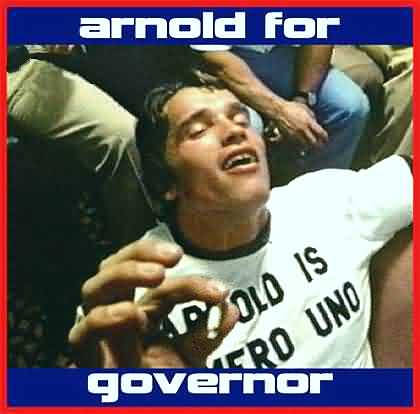 Arnold for Governor!